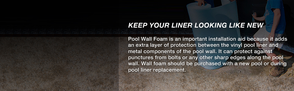 Pool Wall Foam